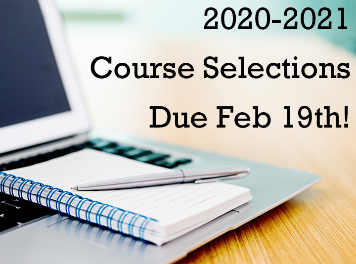 Course Selections 2020 Due