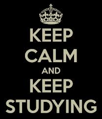 keep studying