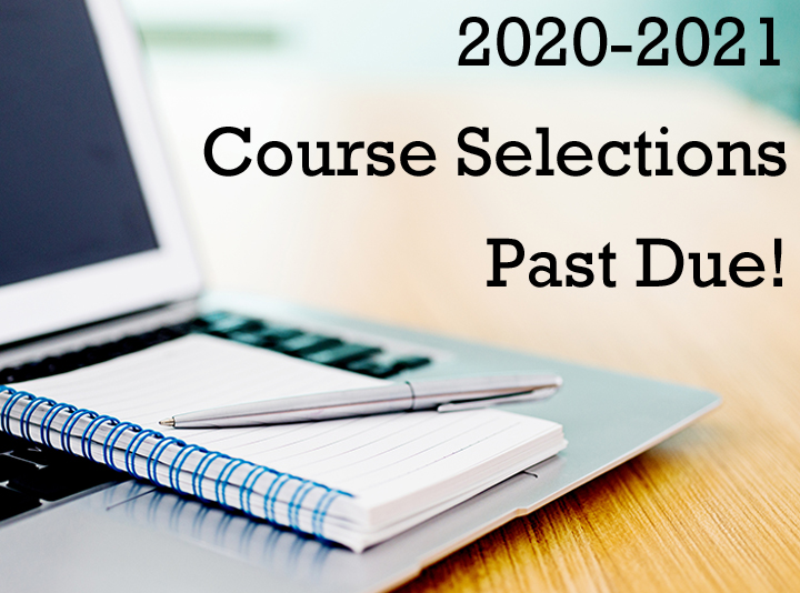 Course Selections Past Due