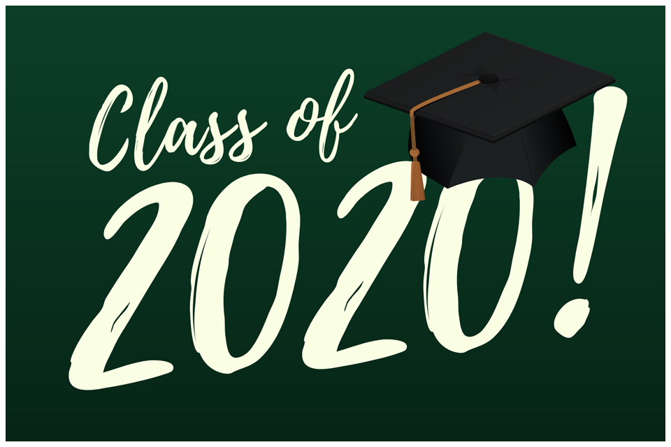 Congratulations Graduating Class of 2020!